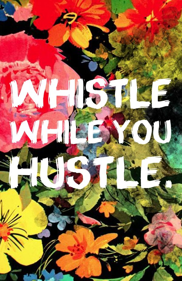 Monday Motivation Hustle