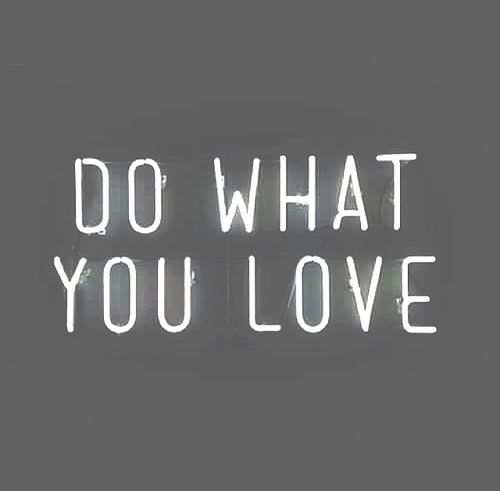 Doing What You Love Quotes: Monday Motivation: Do What You Love
