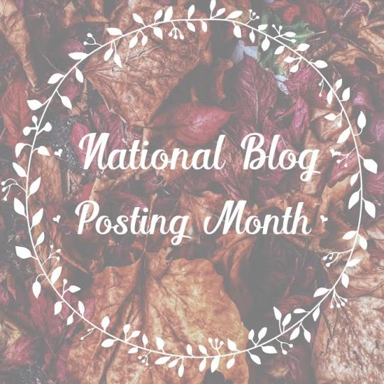 National Blog Posting Month