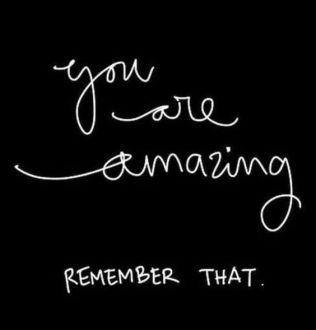 positve - you are amazing quotes
